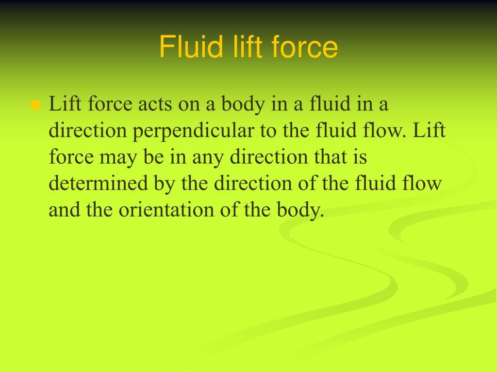 Fluid lift force