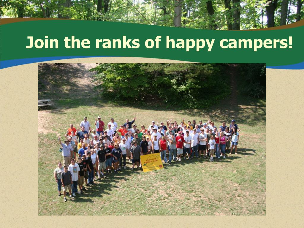 Join the ranks of happy campers!