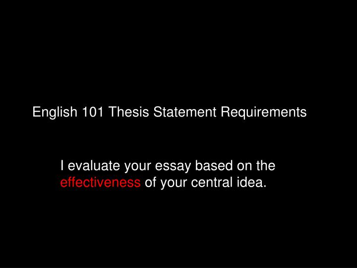 English 101 Thesis Statement Requirements