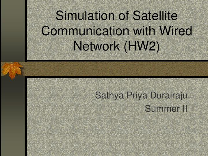 simulation of satellite communication with wired network hw2 n.