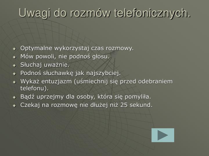 Uwagi do rozmów telefonicznych.