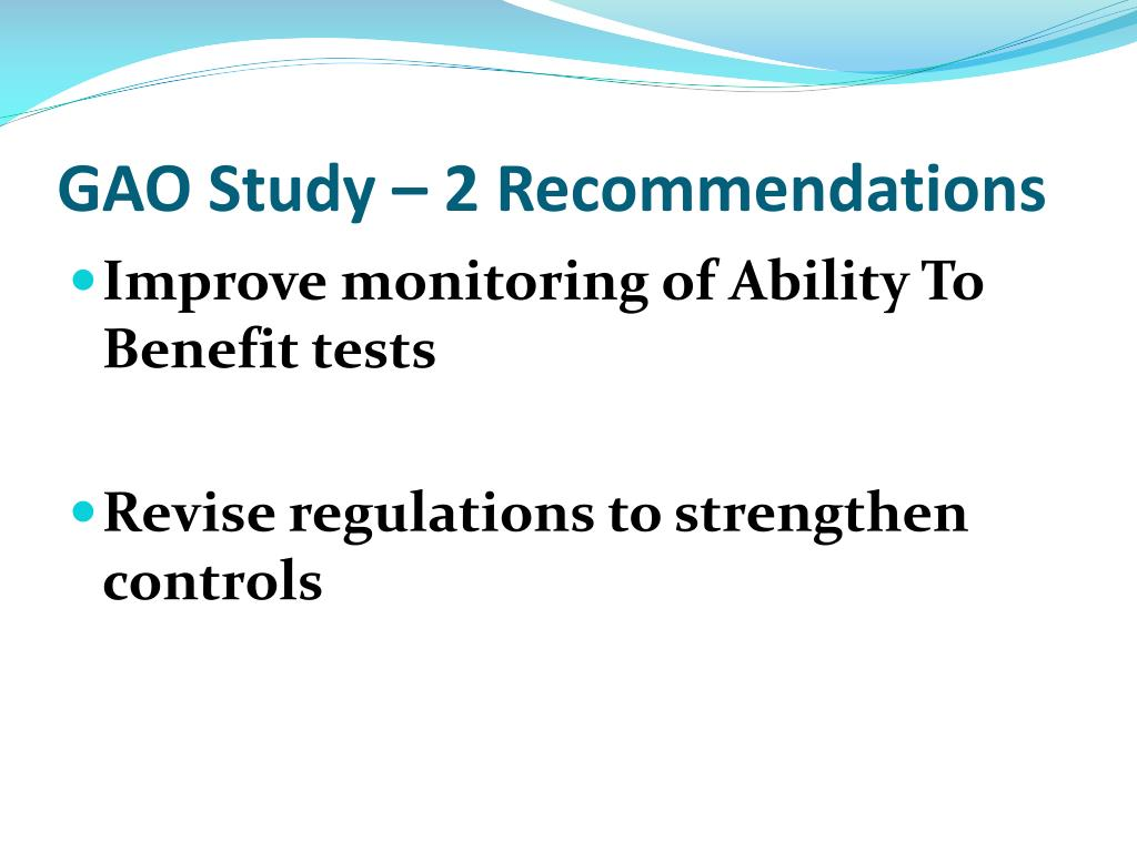 GAO Study – 2 Recommendations