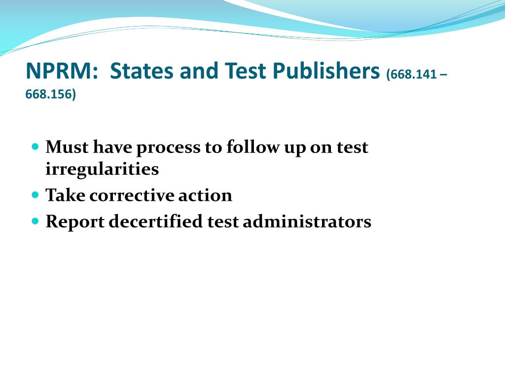 NPRM:  States and Test Publishers