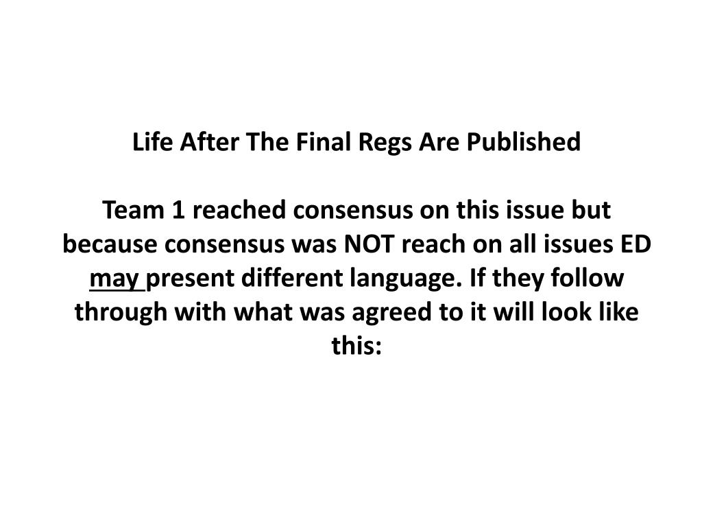 Life After The Final Regs Are Published