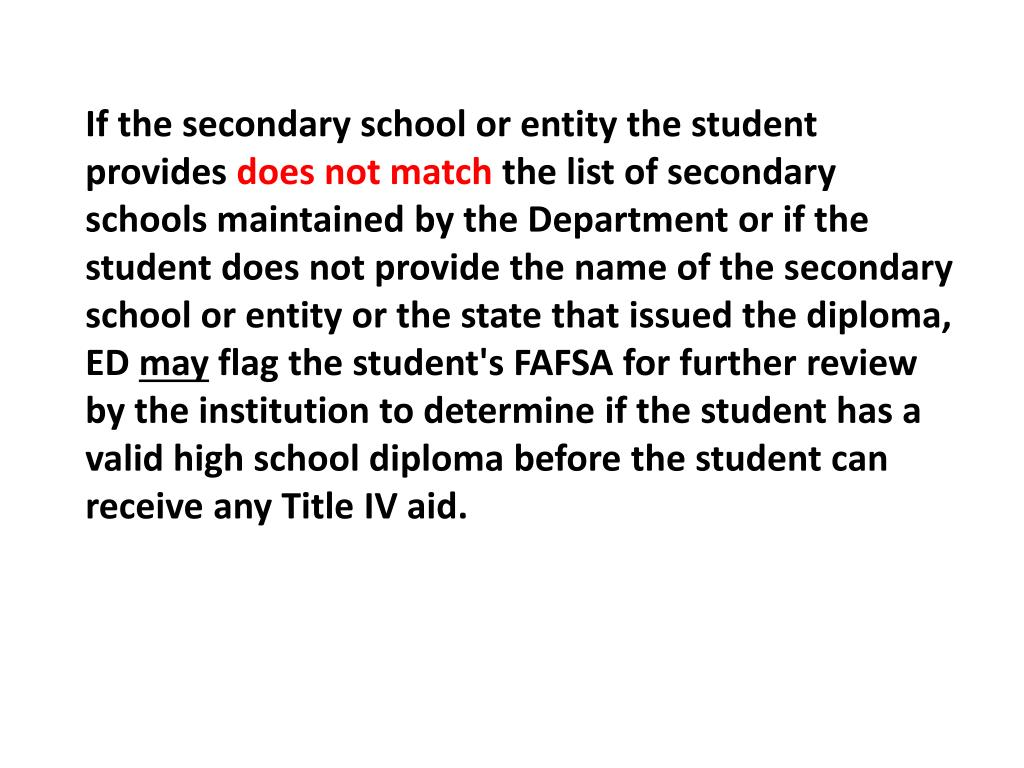 If the secondary school or entity the student provides
