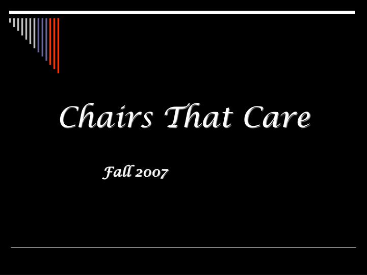Chairs that care