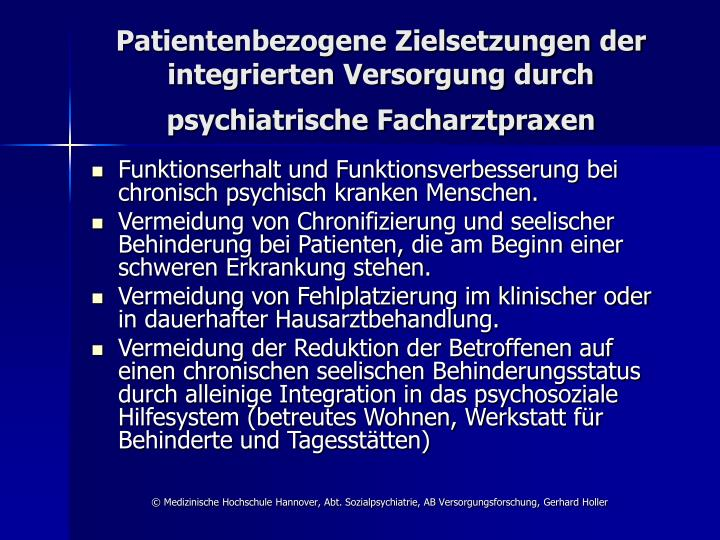 Patientenbezogene Zielsetzungen der integrierten Versorgung durch psychiatrische Facharztpraxen