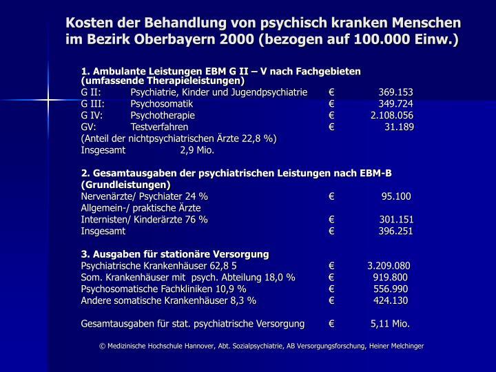 Kosten der Behandlung von psychisch kranken Menschen im Bezirk Oberbayern 2000 (bezogen auf 100.000 ...