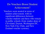 do vouchers boost student achievement