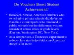 do vouchers boost student achievement32
