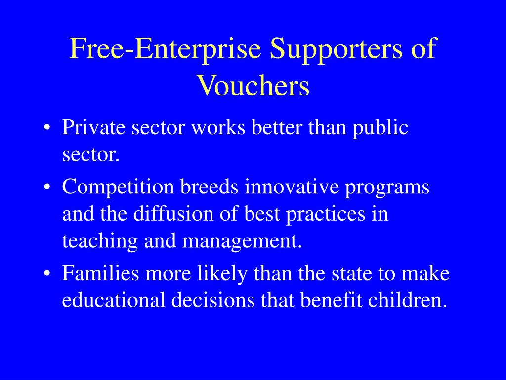 Free-Enterprise Supporters of Vouchers