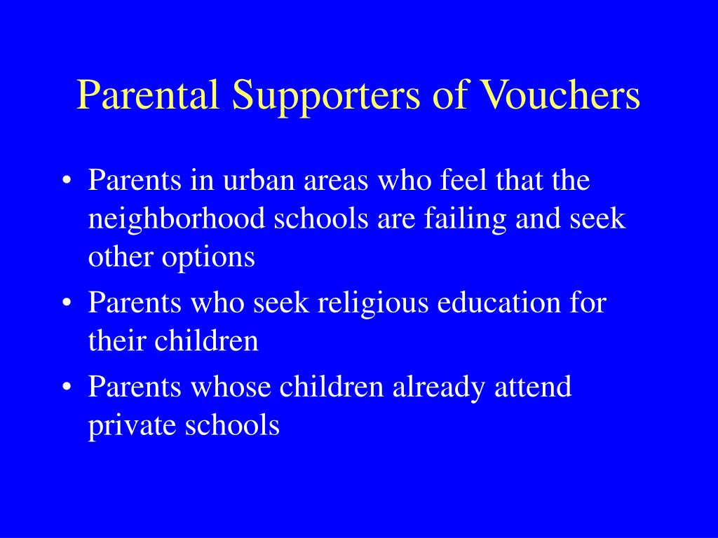 Parental Supporters of Vouchers
