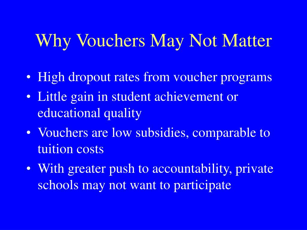 Why Vouchers May Not Matter