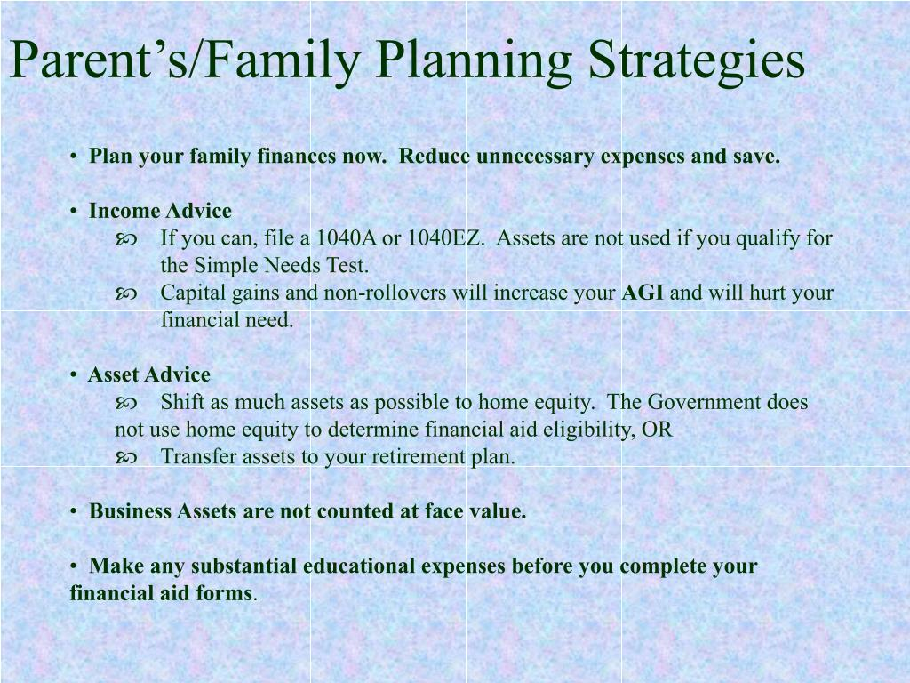 Parent's/Family Planning Strategies