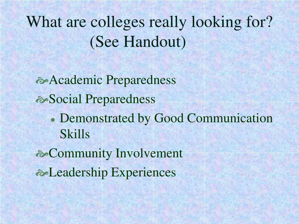 What are colleges really looking for?
