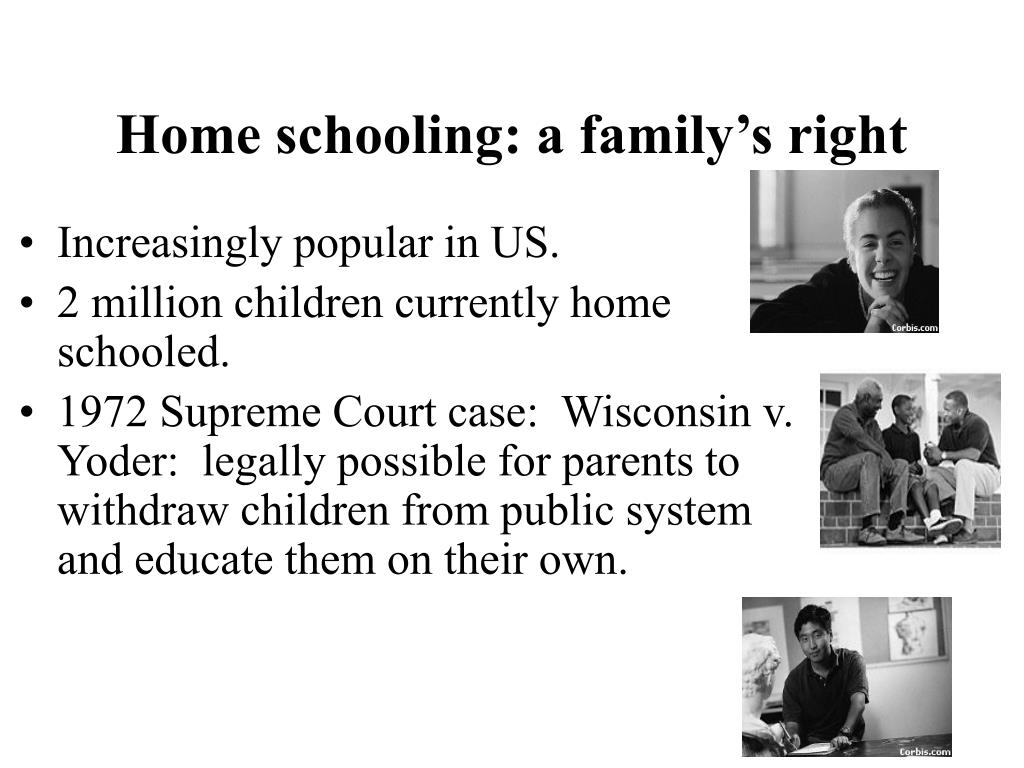 Home schooling: a family's right