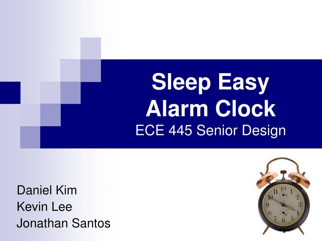Ppt Sleep Easy Alarm Clock Ece 445 Senior Design Powerpoint