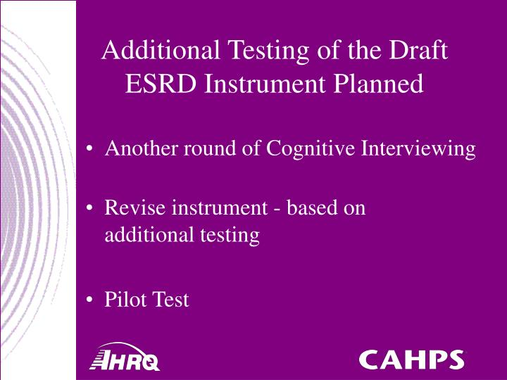 Additional Testing of the Draft