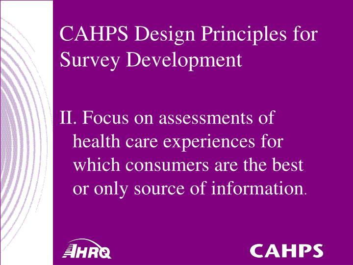 CAHPS Design Principles for Survey Development