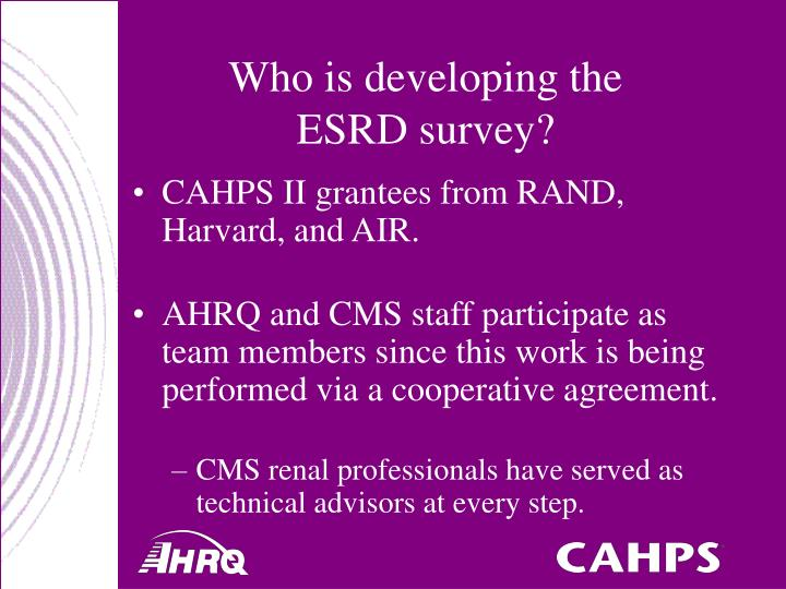 Who is developing the esrd survey