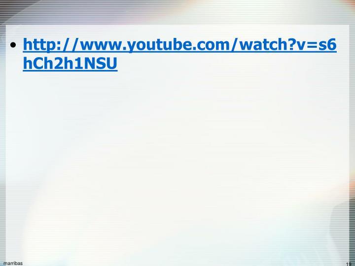 http://www.youtube.com/watch?v=s6hCh2h1NSU