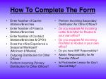 how to complete the form