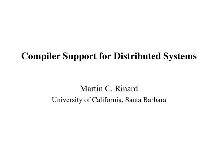 compiler support for distributed systems n.