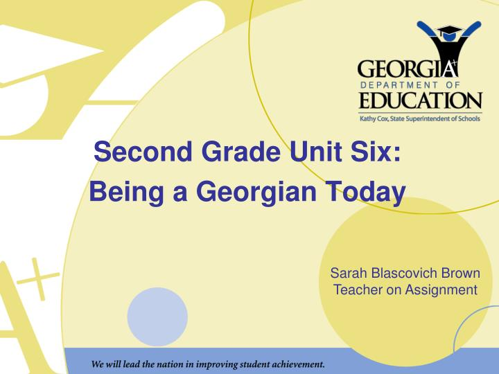 Second grade unit six being a georgian today