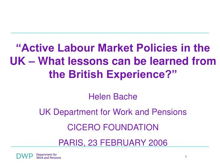 active labour market policies in the uk what lessons can be learned from the british experience n.