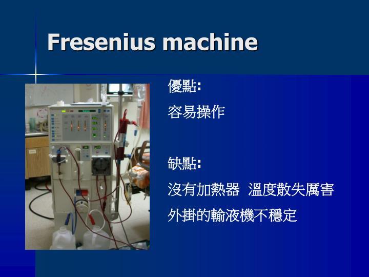 Fresenius machine