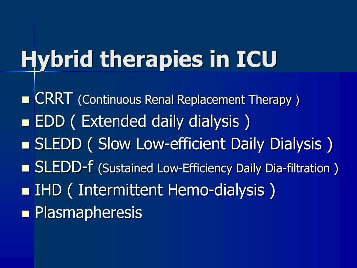 Hybrid therapies in ICU