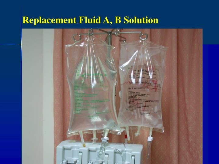 Replacement Fluid A, B Solution