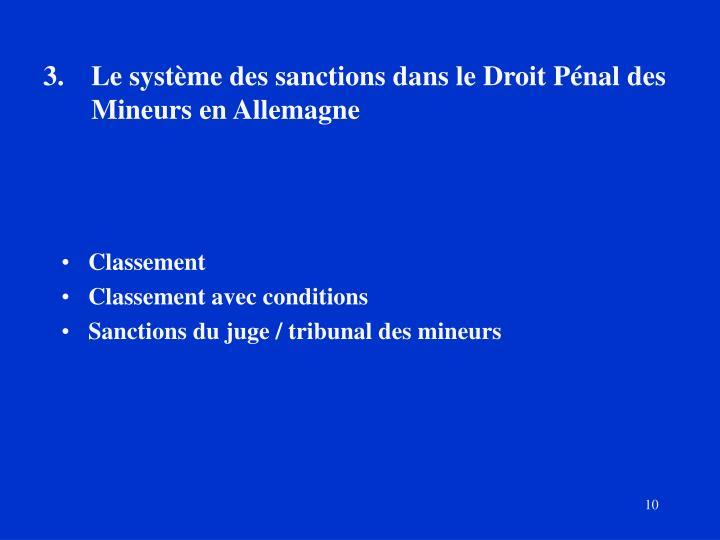 3.Le système des sanctions dans le Droit Pénal des Mineurs en Allemagne
