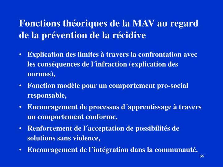 Fonctions théoriques de la MAV au regard de la prévention de la récidive