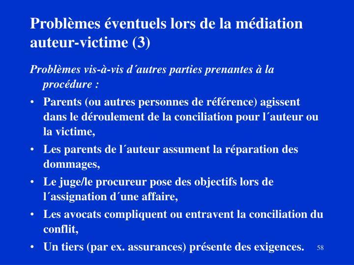 Problèmes éventuels lors de la médiation auteur-victime