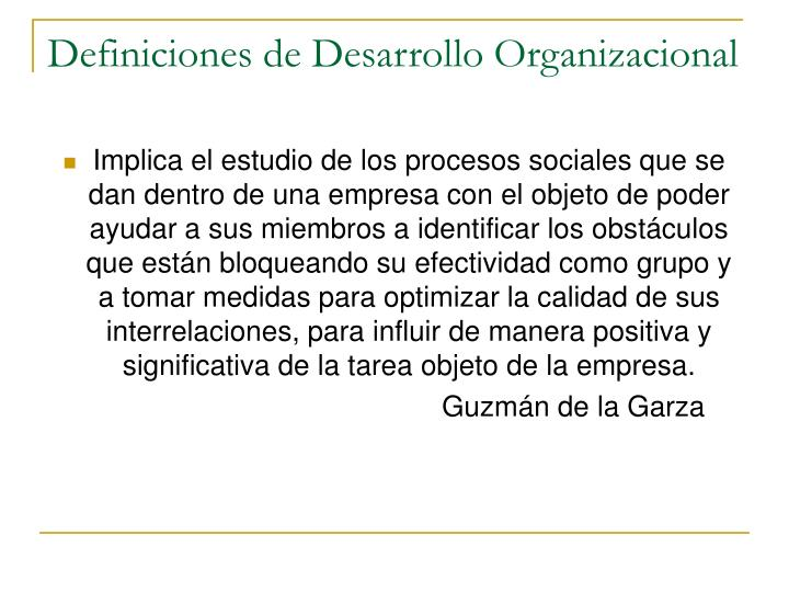 Definiciones de Desarrollo Organizacional