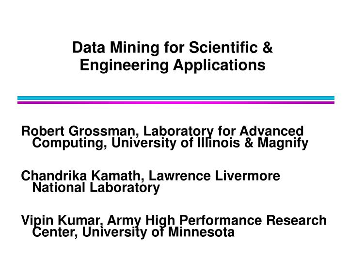 data mining for scientific engineering applications n.