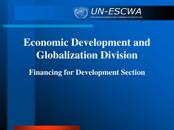 economic development and globalization division n.