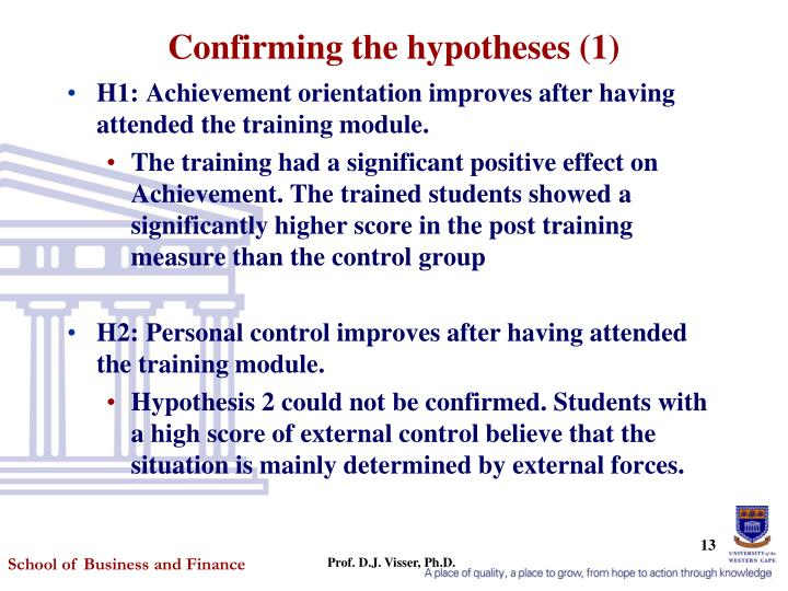 Confirming the hypotheses (1)