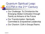 quantum spiritual leap iccfm in the 21 st century