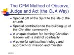 the cfm method of observe judge and act the oja way