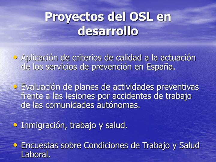 Proyectos del OSL en desarrollo