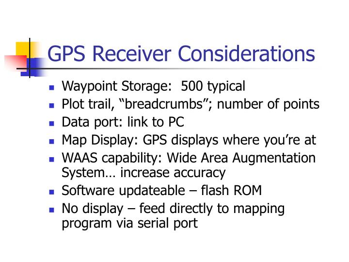 GPS Receiver Considerations