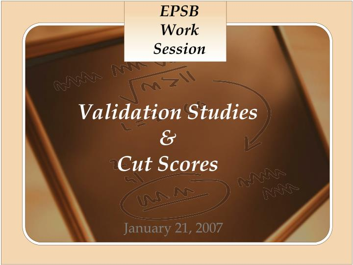 validation studies cut scores n.