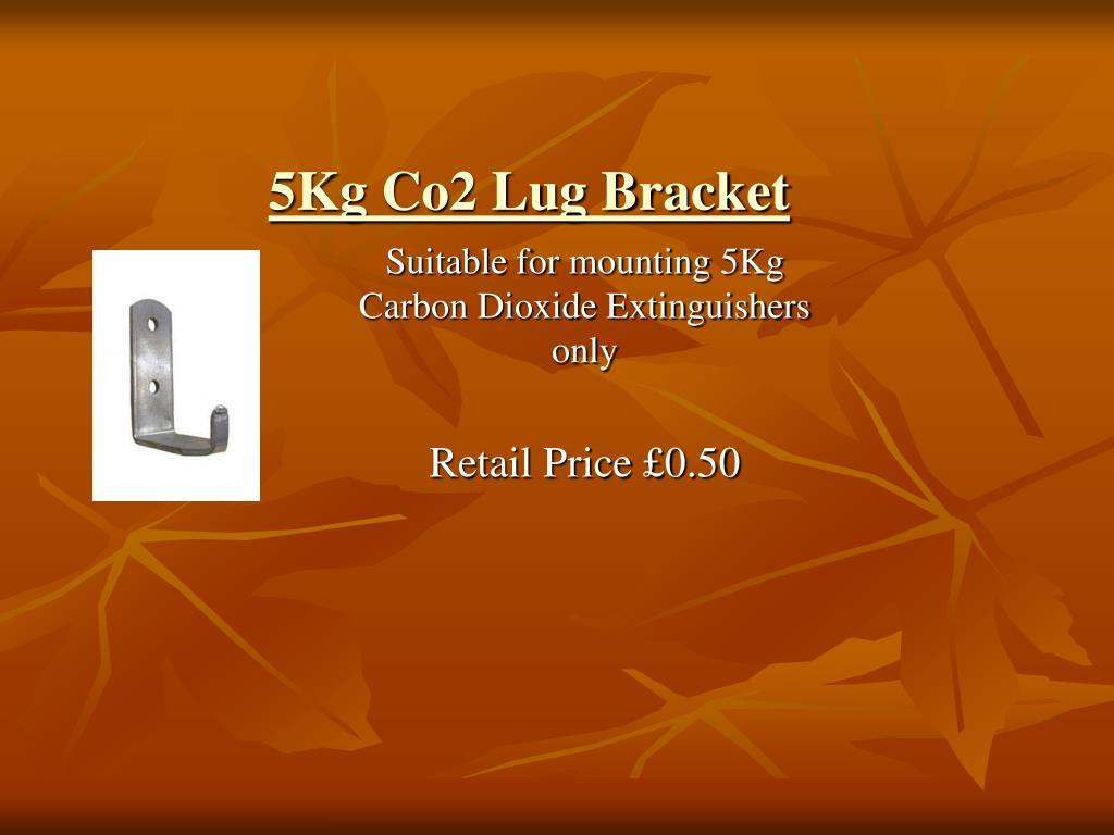 5Kg Co2 Lug Bracket