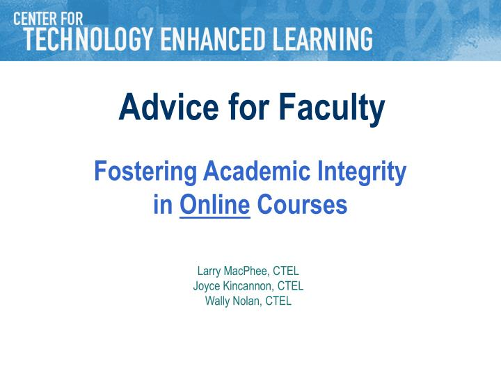 fostering academic integrity in online courses n.