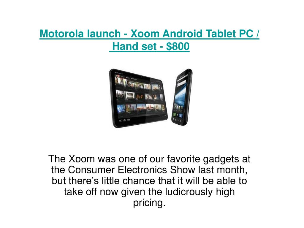 motorola launch xoom android tablet pc hand set 800 l.