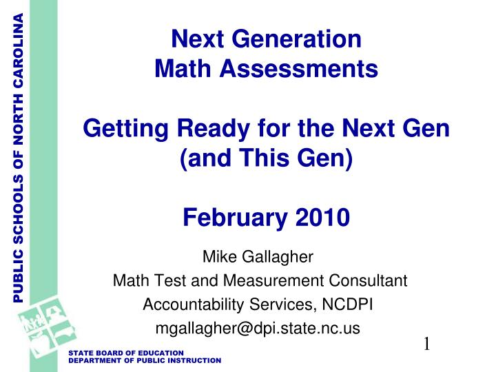 next generation math assessments getting ready for the next gen and this gen february 2010 n.