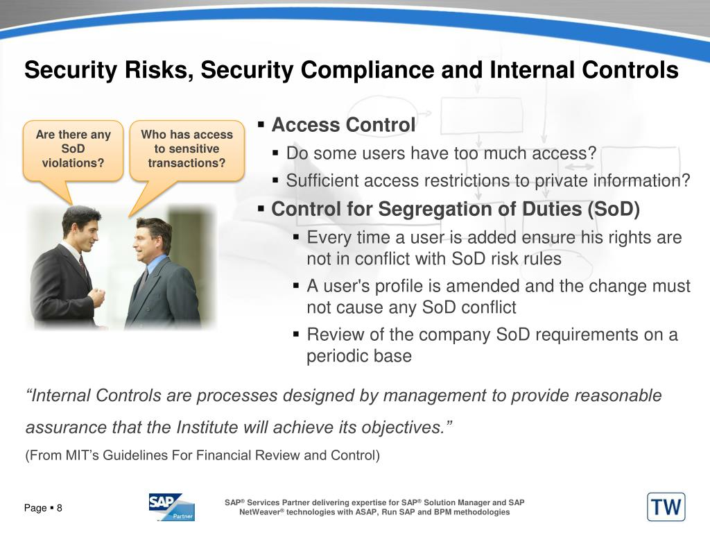 Security Risks, Security Compliance and Internal Controls