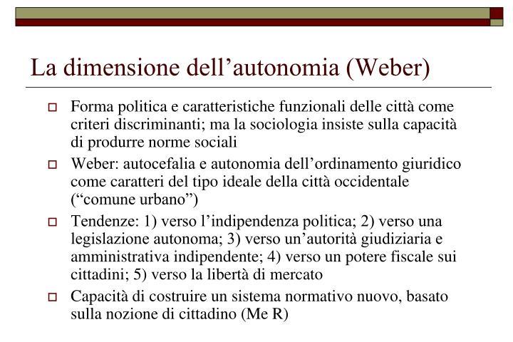 La dimensione dell autonomia weber